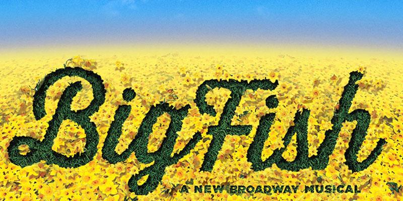 Perrysburg musical theatre presents big fish for Big fish musical soundtrack