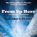 Village-Players-From-Up-Here-Promo-Poster