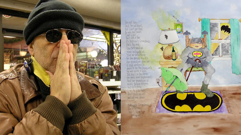 "New works by Steven J. Athanas introduce the imagined characters with watercolor, ink and ""pomes""— the artist's unique form of poetry. On the left, 'Batman's Gramma.'"