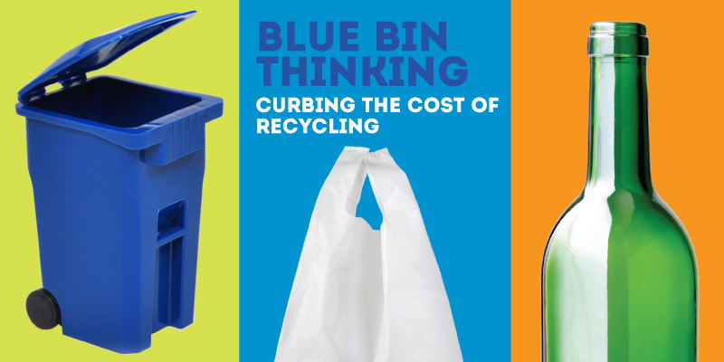Blue bin Thinking: curbing the cost of recycling