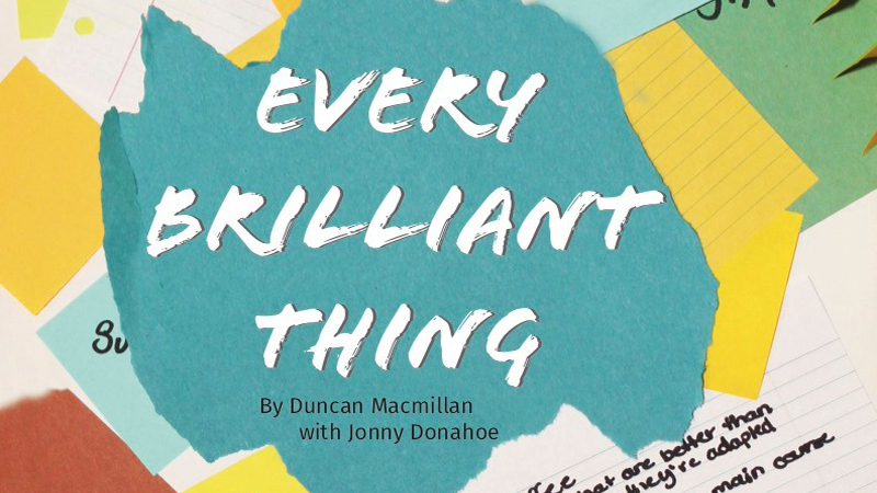 """Issue Box Theatre's presentation of """"Every Brilliant Thing"""""""