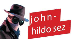 johnny hildo sez